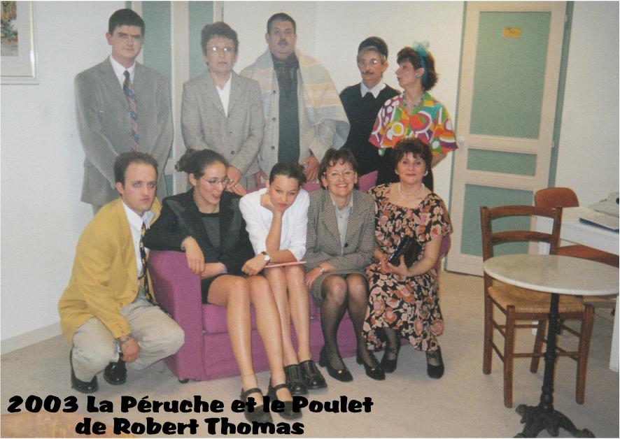 2003 - La Péruche et le Poulet